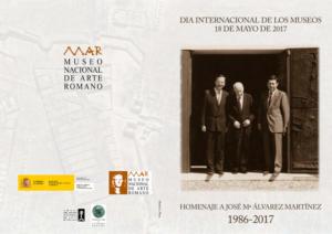Día Internacional de los Museos, homenaje a D. José Mª Álvarez @ Nave Principal - Museo Nacional de Arte Romano