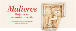 Exposición Temporal MULIERES. Mujeres en Augusta Emerita @ Museo Nacional de Arte Romano