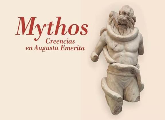 Exposición temporal: Mythos. Creencias en Augusta Emerita.