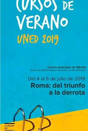 Curso de Verano 2019 UNED-MNAR: Roma. Del triunfo a la derrota
