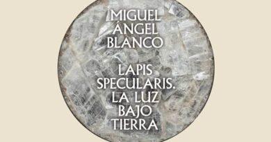 Invitación a la exposición temporal «Miguel Ángel Blanco. Lapis Specularis. La luz bajo tierra»