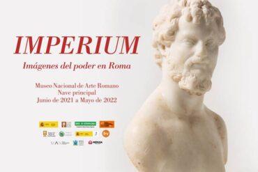 """Exposición Temporal """"Imperium. Imágenes del poder en Roma""""."""